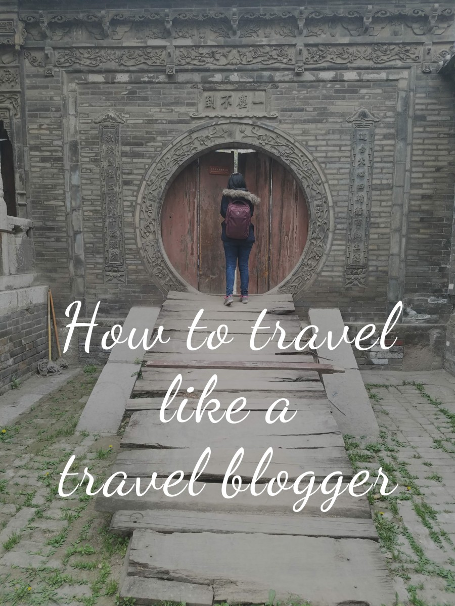 How To Travel Like a Travel Blogger