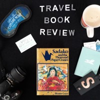 Travel Book Review: Sadako and the thousand paper cranes