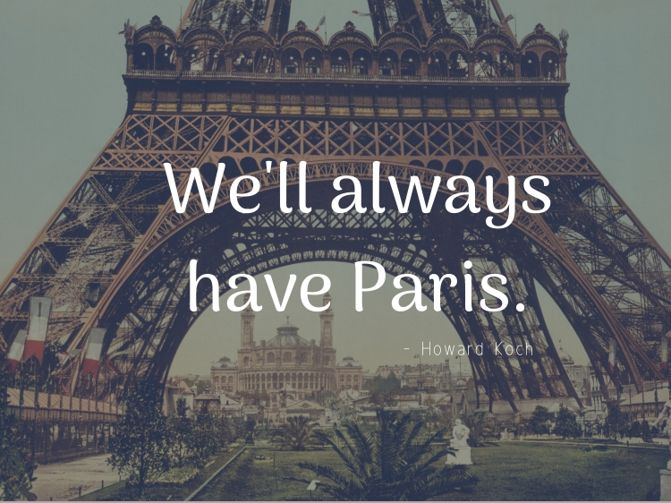 We'll always have Paris.