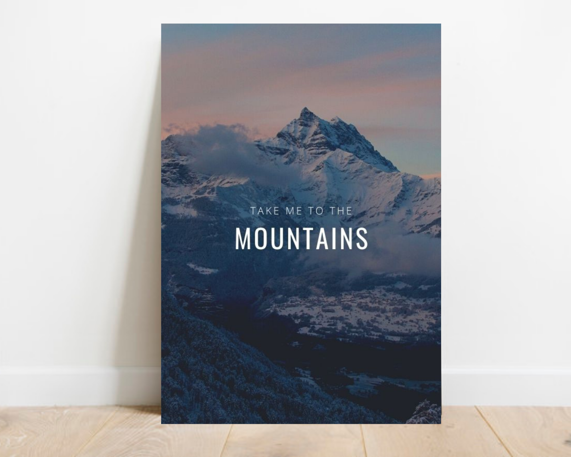 digitial prints, mountains, quotes